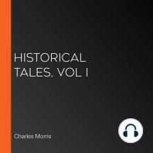 Historical Tales, Vol I