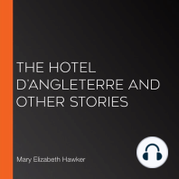 The Hotel D'Angleterre And Other Stories
