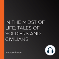 In the Midst of Life; Tales of Soldiers and Civilians