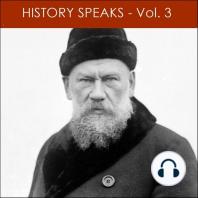 History Speaks - Volume 3