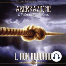 Aberrazione e Relativa Risoluzione: Aberration and the Handling Of, Italian Edition
