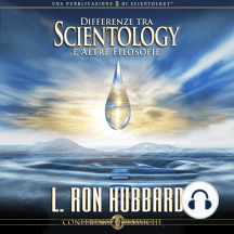 Differenze Tra Scientology e Altre Filosofie: Differenece Between Scientology and Other Philosophies, Italian Edition