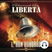Il Deterioramento dlla Libertà: The Deterioration of Liberty, Italian Edition