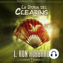 La Storia del Clearing: The History of Clearing, Italian Edition