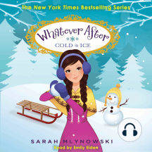Cold as Ice: Whatever After, Book 6