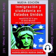 Inmigración y ciudadanía en EE.UU