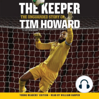 Keeper, The: The Unguarded Story of Tim Howard Young Readers' Edition UNA