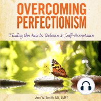 Overcoming Perfectionsim: Finding the Key to Balance and Self-acceptance