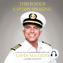 This is Your Captain Speaking: My Fantastic Voyage through Hollywood, Faith, and Life