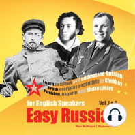 Easy Russian for English Speakers: From Everyday Essentials to Chekhov, Pushkin, Gagarin and Shakespeare