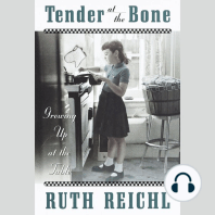 Tender at the Bone
