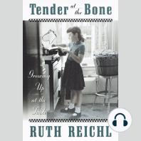 Tender at the Bone