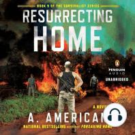 Resurrecting Home