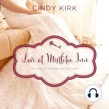 Love at Mistletoe Inn: A December Wedding Story