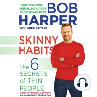 Skinny Habits