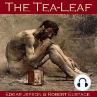 The Tea-Leaf
