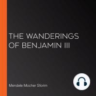 The Wanderings of Benjamin III