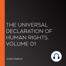 The Universal Declaration of Human Rights, Volume 01