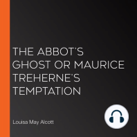 The Abbot's Ghost or Maurice Treherne's Temptation