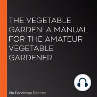Vegetable Garden, The: A Manual for the Amateur Vegetable Gardener
