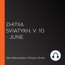 Zhitiia Sviatykh, v. 10 - June