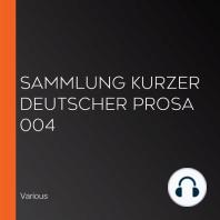 Sammlung kurzer deutscher Prosa 004