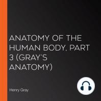 Anatomy of the Human Body, Part 3 (Gray's Anatomy)
