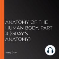Anatomy of the Human Body, Part 4 (Gray's Anatomy)