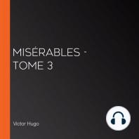 Misérables - tome 3