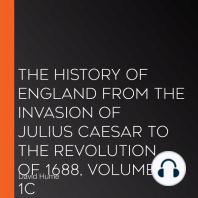 The History of England from the Invasion of Julius Caesar to the Revolution of 1688, Volume 1C