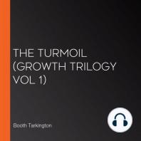 The Turmoil (Growth Trilogy Vol 1)