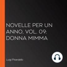 Novelle per un Anno, vol. 09: Donna Mimma