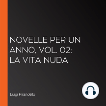 Novelle per un anno, vol. 02: La Vita Nuda