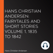 Hans Christian Andersen: Fairytales and Short Stories Volume 1, 1835 to 1842