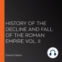 History of the Decline and Fall of the Roman Empire Vol. II