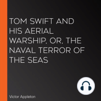 Tom Swift and His Aerial Warship, or, the Naval Terror of the Seas