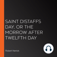 Saint Distaffs day, or the morrow after Twelfth day