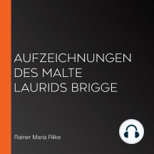 Aufzeichnungen des Malte Laurids Brigge