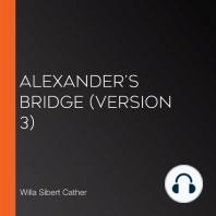 Alexander's Bridge (version 3)