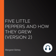 Five Little Peppers and How They Grew (Version 2)