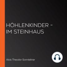 Höhlenkinder – Im Steinhaus
