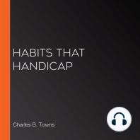 Habits that Handicap
