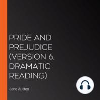 Pride and Prejudice (version 6, dramatic reading)