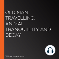Old Man Travelling; Animal Tranquillity and Decay