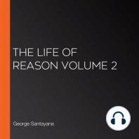 The Life of Reason volume 2