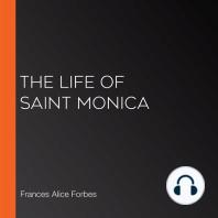 The Life of Saint Monica