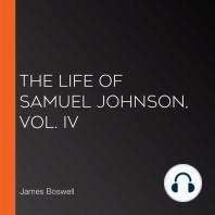 The Life of Samuel Johnson, Vol. IV