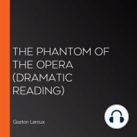 The Phantom of the Opera (dramatic reading)