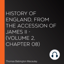 History of England, from the Accession of James II - (Volume 2, Chapter 08)