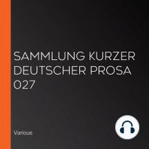 Sammlung kurzer deutscher Prosa 027